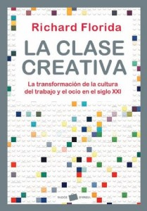 Clase Creativa. Richard Florida